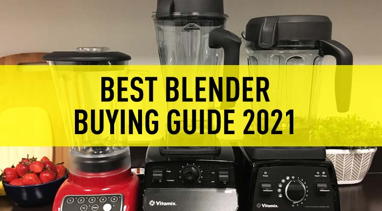 best-blender-buying-guide-2021
